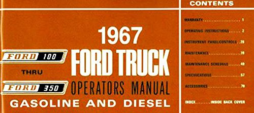 STEP-BY-STEP 1967 FORD PICKUP & TRUCK OWNERS INSTRUCTION & OPERATING MANUAL - USERS GUIDE FOR F-100,...