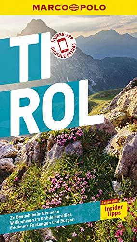 MARCO POLO Reiseführer Tirol: Reisen mit Insider-Tipps. Inkl. kostenloser Touren-App