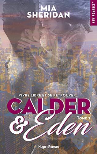 Calder & Eden - tome 2 (New romance) eBook: Sheridan, Mia ...