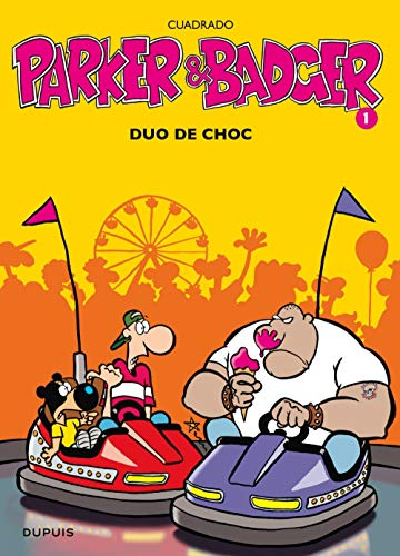 Parker et Badger, tome 1 : Duo de choc