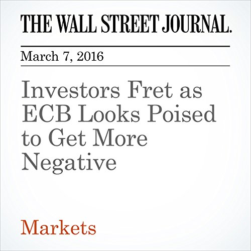 Investors Fret as ECB Looks Poised to Get More Negative cover art