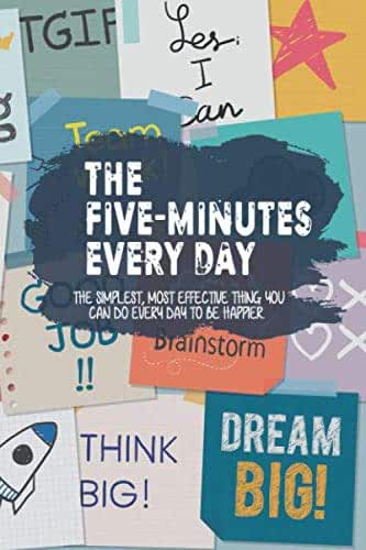 The 5 minutes every day: A Happier You in the Five Minute Journal, Simple Daily Guided Format, Increase Gratitude & Happiness, English Journal (3 months = 91 days)