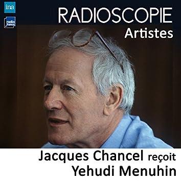 Radioscopie (Artistes): Jacques Chancel reçoit Yehudi Menuhin