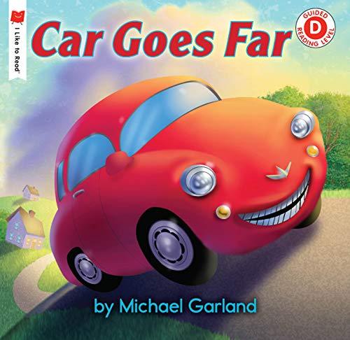 Car Goes Far (I Like to Read)
