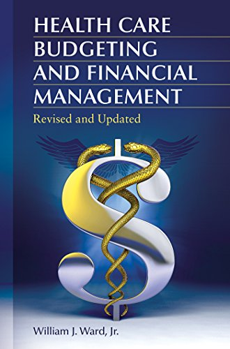 Health Care Budgeting and Financial Management, 2nd Edition (English Edition)