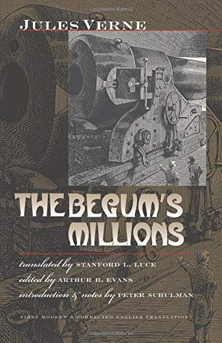 The Begum's Millions (Early Classics Of Science Fiction)