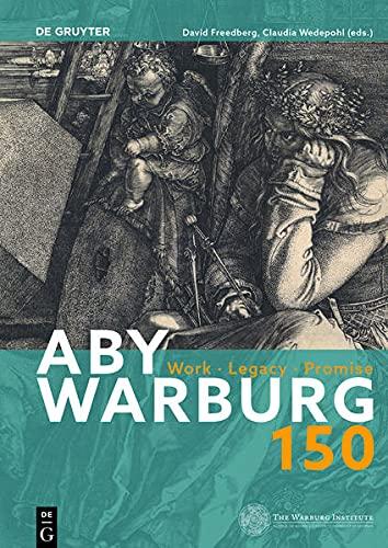 Aby Warburg: Work - Legacy - Promise