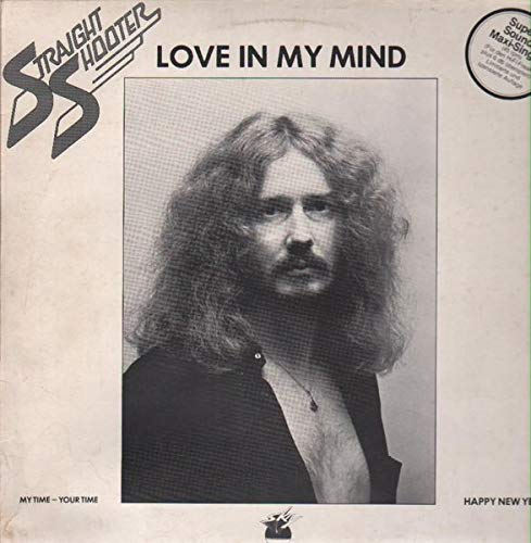 Straight Shooter - Love In My Mind - Sky Records - sky SSS 105