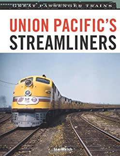 Union Pacific's Streamliners (Great Passenger Trains)