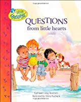 Questions from Little Hearts (Little Blessings) by Kathleen Bostrom(2009-02-01)