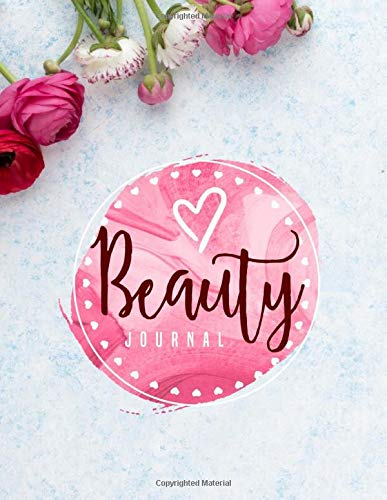 Beauty Journal: Daily Routine Tracker Skin Care, Makeup/ Facial, Hair Products, Inventory Review Product Notebook