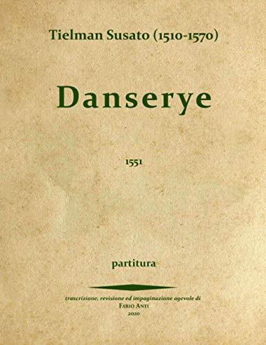 Tielman Susato (1510-1570) - Danserye 1551 - PARTITURA rev Fabio Anti