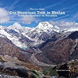 Der Snowman Trek in Bhutan: Trekkingabenteuer im Himalaya