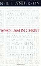 By Neil T. Anderson - Who I Am In Christ: A Devotional (9.8.2001)