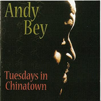 Tuesdays In Chinatown