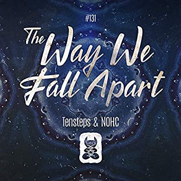 The Way We Fall Apart