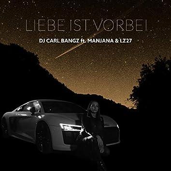 Liebe ist vorbei (feat. MANJANA & LZ27)