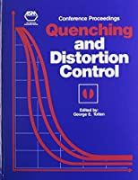 Quenching and Distortion Control