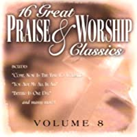 Vol. 8-16 Great Praise & Worship Classics