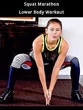 Squat Marathon Lower Body Workout