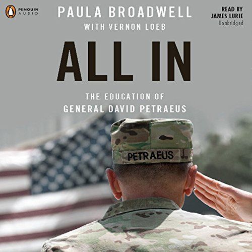 All In: The Education of General David Petraeus cover art