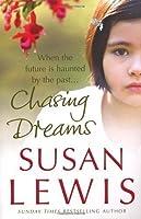 Chasing Dreams by Susan Lewis(2008-02-19)