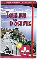 Tour dur d'Schwiiz: Der besondere Reisefuehrer fuer die gesamte Schweiz
