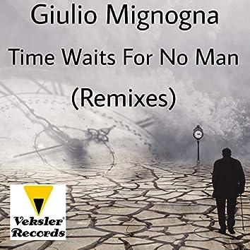 Time Waits For No Man (Remixes)