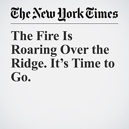 The Fire Is Roaring Over the Ridge. It's Time to Go. copertina