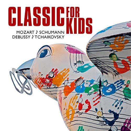 Classic for kids (Mozart, Schuma...