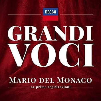 Grandi Voci- Mario Del Monaco Le prime registrazioni. Una collana con registrazioni originali Decca e Deutsche Grammophon rimasterizzate con le tecniche più moderne che ne garantiscono eccellenza tecnica e artistica.