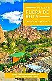 Fuera de Ruta: Cómo preparar un viaje por lugares poco turísticos