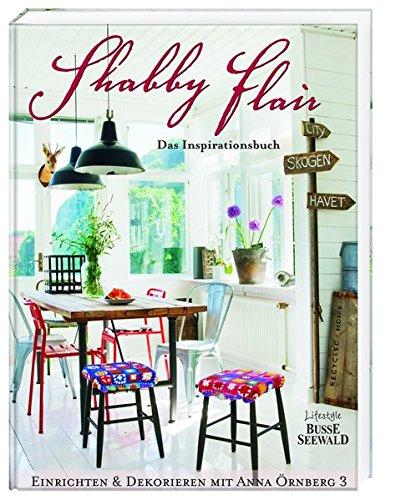 Shabby Flair: Das Inspirationsbuch
