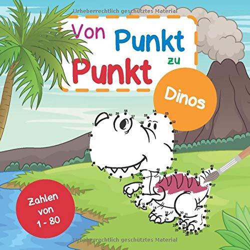 Von Punkt zu Punkt Dinos: Mit Zahlen von 1-80 | tolle Dino-Motive mit Punkten zum Verbinden | mit Beschriftung der jeweiligen Dino-Namen und deutscher Bedeutung