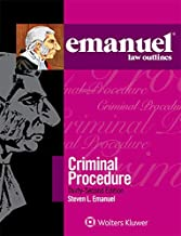 Emanuel Law Outlines for Emanuel Law Outlines for Criminal Procedure (Emanuel Law Outlines Series)