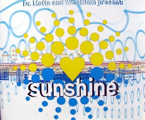 Dr. Motte & WestBam - Sunshine - Low Spirit Recordings - 74321 50045 2 by Dr. Motte And Westbam* (1997-05-03)