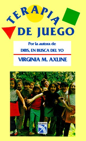 Terapia De Juego/play Therapy (Spanish Edition)
