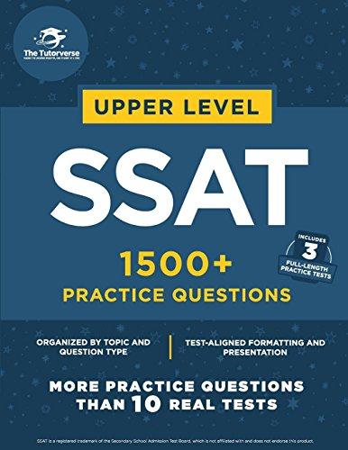 Upper Level SSAT: 1500+ Practice Questions