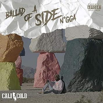 Ballad of a Side N*gga