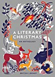 A Literary Christmas: An Anthology (English Edition)