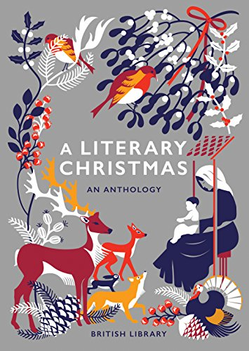 A Literary Christmas: An Anthology (English Edition)の詳細を見る
