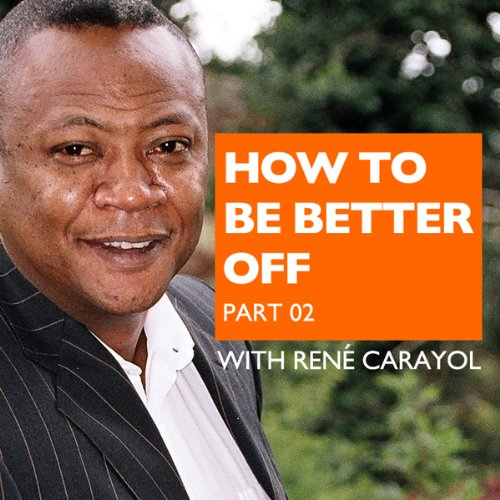 How to Be Better Off, Part 2 audiobook cover art