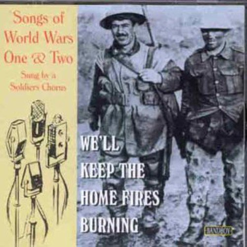 We'Ll Keep The Home Fires Burning