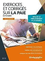 Exercices et corrigés sur la paie - Edition 2019 de Gilles Masson