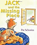 Jack and the Missing Piece (Jack's Books)