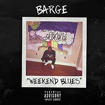 Weekend Blues