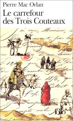 Le Carrefour des Trois Couteaux: A40882 (Folio)