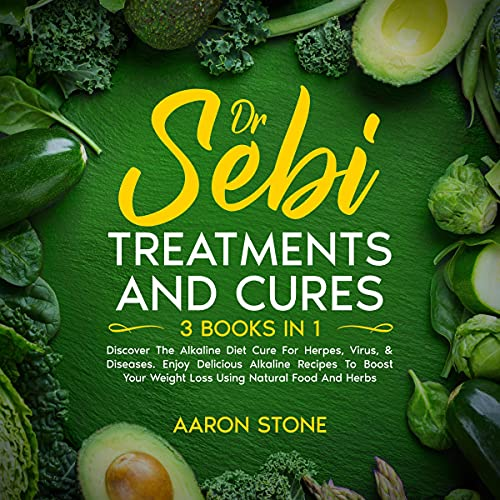 Dr Sebi Treatments and Cures: 3 Books in 1 cover art