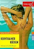 Bodytrainer Rücken. Vorbeugen mit sanften Übungen.