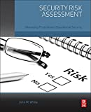 Security Risk Assessment: Managing Physical and Operational Security (English Edition)